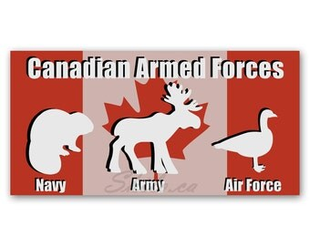 BUMPER STICKER Funny Canadian Sticker Armed Forces Canadian Military Canada Decal Vinyl Decal Maple Leaf Canada Stickers Canada Flag