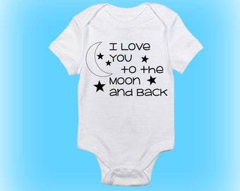 I Love You to the Moon and Back Onesie®- Gift for New Baby - Baby Gift Idea - Baby Shower Gift - Unique Baby Shower Gift -Baby Boy-Baby Girl