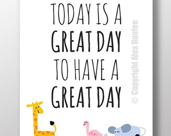 """16x20 """"Today Is A Great Day To Have A Great Day"""" - Classroom poster, motivational poster, classroom decoration, wall art"""