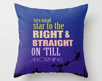 second star to the right and straight on till morning, peter pan disney. throw pillow with insert