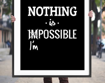 "Motivational Quote Printable Art ""Nothing is Impossible"" Inspirational Poster Fitness Motivation Wall Art Typography Print Digital Download"