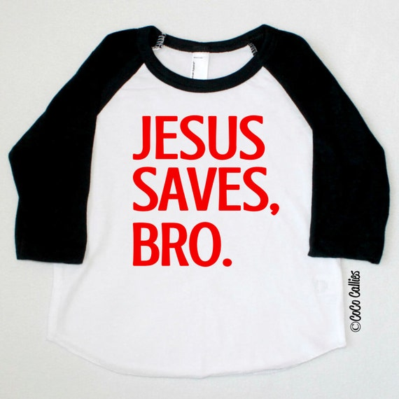 Items Similar To Jesus Saves Bro Raglan T Shirt Tee Tshirt