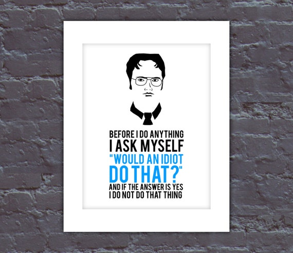 The Office Poster Dwight Quote Poster The Office TV Show