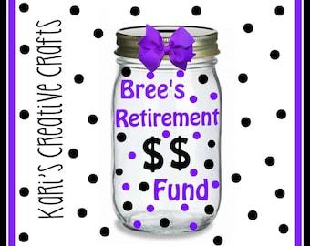 Retirement Fund Jar, Retirement, Money Jar, Coin Jar, Bank, Money Bank, Savings Bank, Savings Jar,