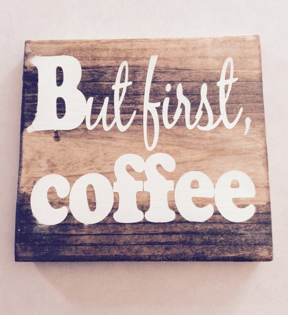 Kitchen Coffee Signs: But Firstcoffee/Wooden Coffee Sign/ Kitchen Decor By