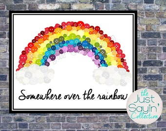 Somewhere Over the Rainbow Typography-- Faux Button Rainbow Wall Art Printable 11 x 14 JPG-- Instant Download