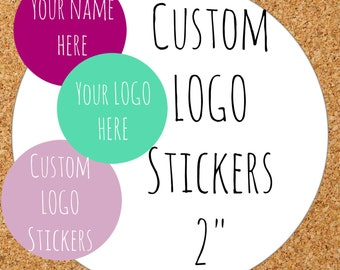 "Custom  Stickers, Custom Labels, Product Labels Personalized stickers Personalized Labels custom circle stickers custom logo personalized 2"""