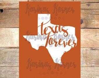 Texas Forever- Printable Wall Art