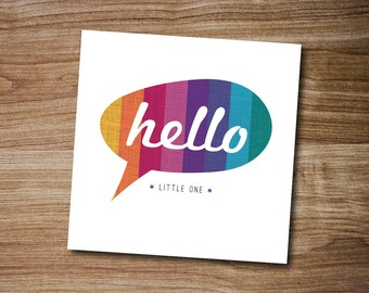 Hello Little One Greeting Card, New Baby Art Card, Welcome Baby Card