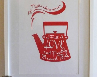 Personalise/ Personalize Tea Pot Print - Tea Lover, Tea Addict, Freshly Brewed Tea, Unique wall decor