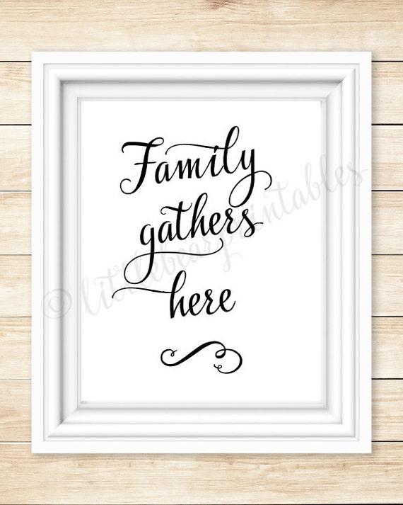 Printable Family Wall Decor : Family gathers here printable wall art home decor