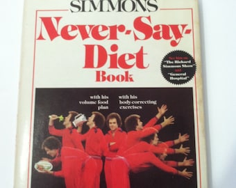 Vintage 1980 Richard Simmons Never Say Diet Hardback Book Exercise Weight Loss