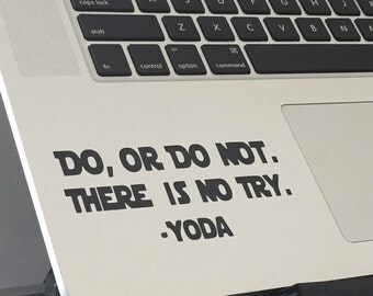 """Do, or do not Yoda quote decal 2"""" by 4"""""""