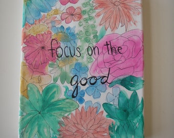 Focus on the Good- Floral Canvas Painting Wall Art