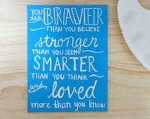 You're Braver Than You Believe - Pooh Disney Canvas Quote Art