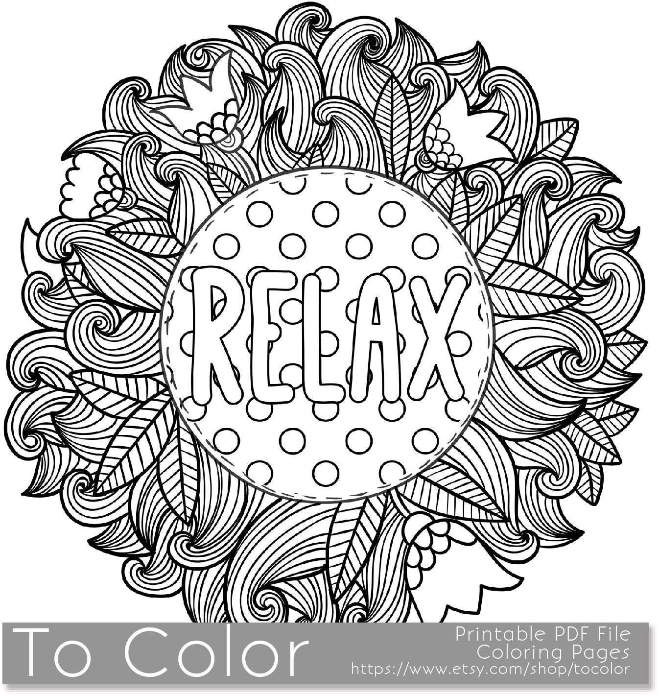 Printable Relaxation Colouring Pages : Printable Relax Coloring Page for Adults PDF / JPG Instant