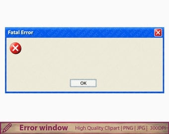 Error window clip art, pop up message clipart, computer fatal error, scrapbooking, digital instant download, jpg png 300dpi