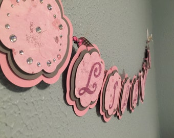 Personalized name banner.