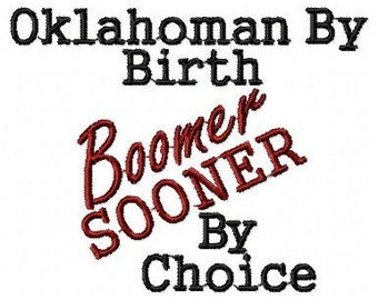 Oklahoman by Birth Boomer Sooner By Choice Embroidery Design 4x4, 5x7, 6x10  Instant Download