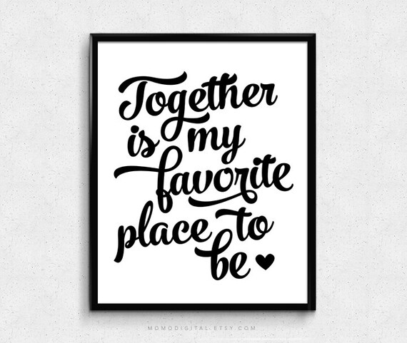 Sale together is my favorite place to be love quote