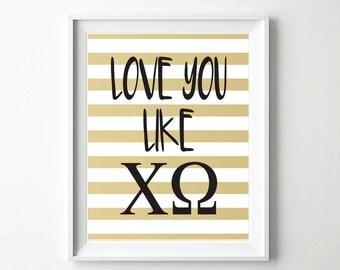 Chi Omega : Love you like XO Print