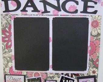 "dance 12x12"" Premade Scrapbook layout"