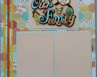 "Our Family 12x12"" Premade Scrapbook Page"