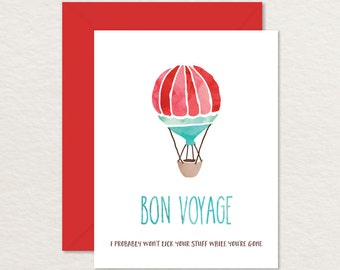 "Printable Farewell Card / Watercolor Hot Air Balloon A2 / ""I Won't Lick Your Stuff"" / Bon Voyage Card / Goodbye Card / Funny Goodbye"