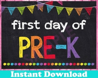 First Day of Pre K Sign INSTANT DOWNLOAD - First Day of Pre K Chalkboard Printable Photo Prop - 1st First Day of Pre-K Preschool 8x10 Sign