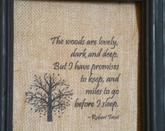 Robert Frost /Burlap Print/Quote/Famous Poetry/Fall Decoration/Burlap Picture/Country Decor/Anniversary/Thanksgiving/FREE SHIPPING