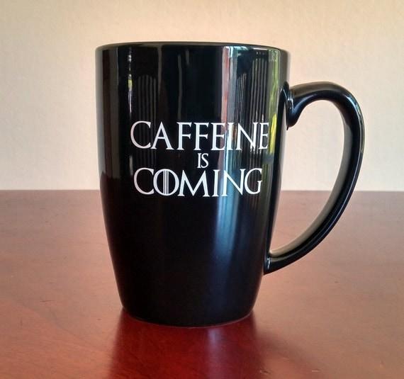 Game of Thrones Mug - Caffeine is Coming