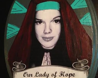 Dorothy Gale: Our Lady of Hope Plaque