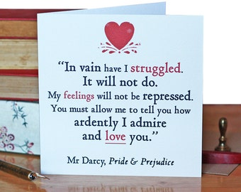 Card - Vain I Have Struggled - You Must Allow Me to Tell You How Ardently I Admire and Love You - Mr Darcy - Pride & Prejudice - Jane Austen