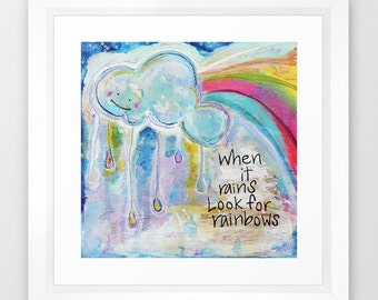 when it rains, rainbow art, cloud art, nursery decor, rainbow, cloud, whimsical art, rain, home decor, inspirational art, painting, print