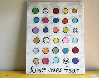 Love over fear, 16 x 20, mixed media painting
