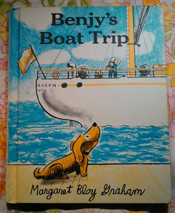 Benjy's Boat Trip - Margaret Bloy Graham - 1977 - Vintage Kids Book
