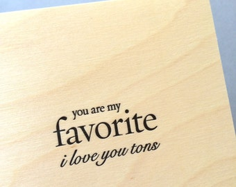 You Are My Favorite, I Love You Tons, single letterpress card