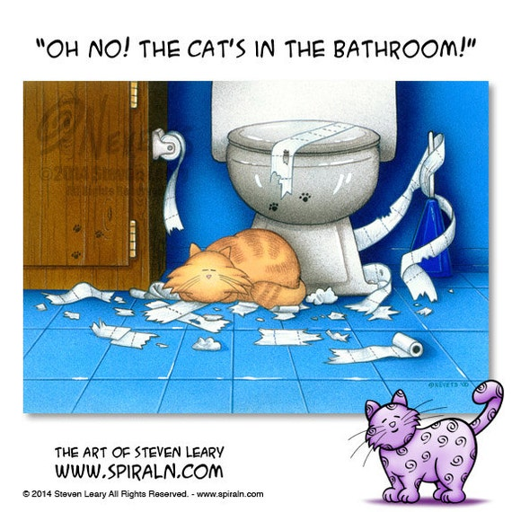 Items Similar To Oh No The Cat Is In The Bathroom Limited