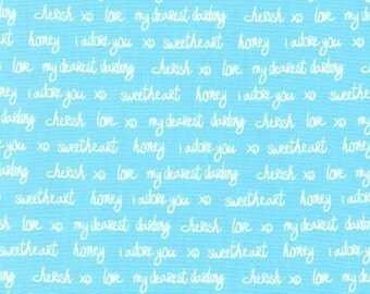 Text fabric, Sealed With a Kiss fabric by Robert Kaufman and Fabric Shoppe - Script in Aqua, You Choose the Yardage, Free Shipping Available