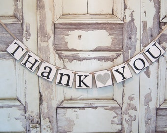 Thank You Sign, Rustic Wedding, Rustic Wedding Banner,Banner Wedding Photo Prop,Wedding Sign,Thank you Sign, Wedding Decoration
