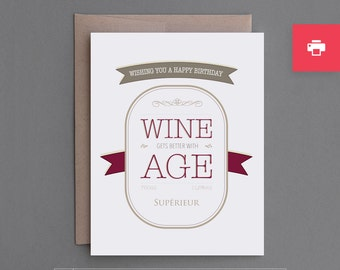 "Funny Printable Customizable Birthday Card. Print at Home. For Friend, Man, Woman. Snarky. Sarcastic. Vintage. ""Wine Gets Better"" (PCB16)"