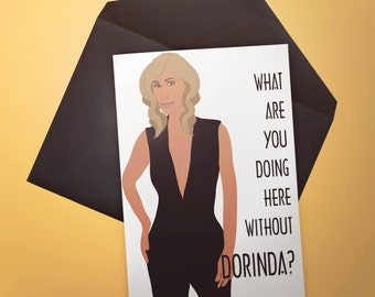 RHONY Real Housewives of New York City What are you doing here without Dorinda? Sonja Quote Card Funny Custom