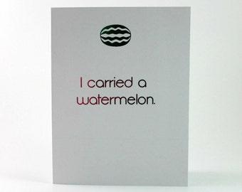 Dirty Dancing Handmade Greeting Card I Carried A Watermelon Metallic Foil Mom to Be Baby Congratulations Card Jennifer Grey  Patrick Swayze