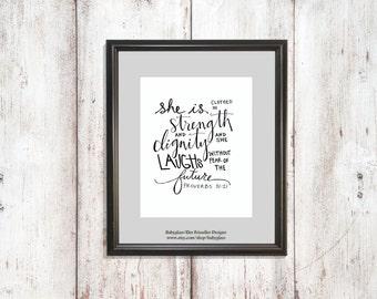 Proberbs 31:25 Hand Lettered Custom Quote Digital File -QU00101