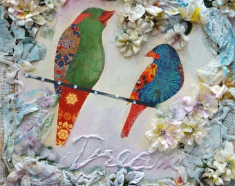 SALE Birds Original Painting DREAM, LOVE, Flowers Unique Collage Art by Luiza Vizoli