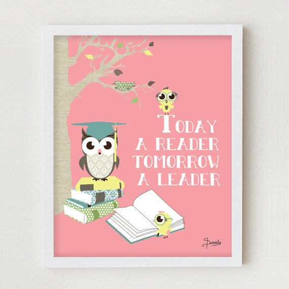 "Kids Art Print Wall Decor ""Today a Reader, Tomorrow a Leader"" Children's Art Wall Decor, Reading Owl Poster in Pink, Blue or Yellow"