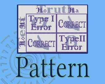 Type I and Type II Error Guide Cross-Stitch Pattern