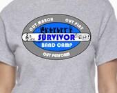 Marching Band Survivor Shirt