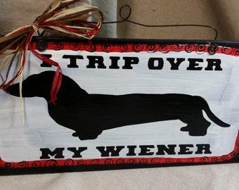 Dog Dashound Wiener dog hand painted wooden sign