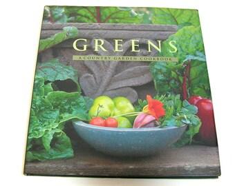 Greens, A Country Garden Cookbook By Sibella Kraus